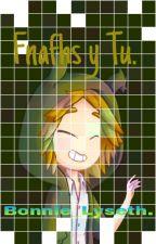 Fnafhs y Tu by BonnieLizethIbarraLo