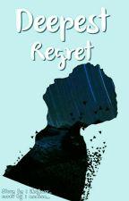 Deepest Regret by Ikakarr_