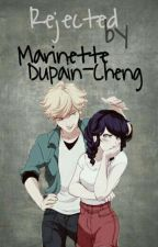 Rejected by Marinette Dupain-Cheng  by Kookie-ssi16