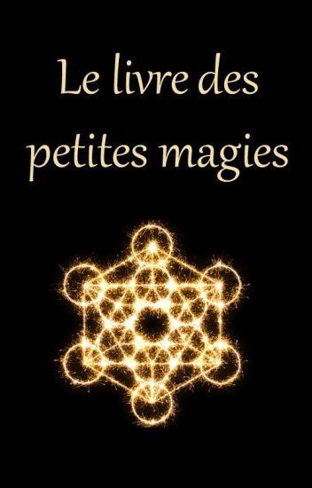 Le livre des petites magies