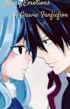Many Emotions (A Gruvia Fanfiction) by CandiesPhobia