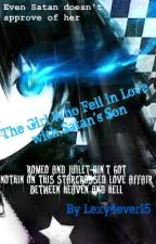 The Girl Who Fell In Love With Satan's Son (Blue Exorcist fanfic) by Lexy4ever17