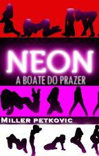 NEON - A BOATE DO PRAZER by millerpetkovic
