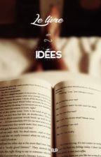 Le livre des idées by rose_picquenard_1406