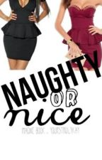 Naughty Or Nice by YoursTrulyKay