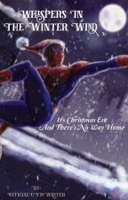 Whispers in the Winter Wind  (Ultimate Spider-Man Cartoon) by OfficialUSMWriter