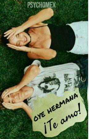 Oye hermana, ¡Te amo! by psychomex