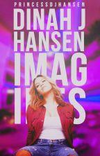 Dinah Jane Hansen imagines by PrincessDJHansen