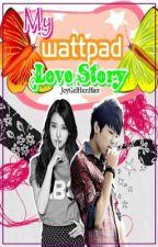 My Wattpad Love Story by JoyGelHunHan