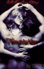 WWE Love Story Temptations  by tori9330