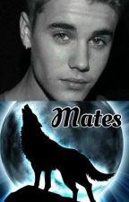 Mates  (Justin Bieber werewolf love story) by Jbsgirlfriend