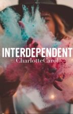 Interdependent (Book 2 in EBTWOG series) by CharlotteCarol