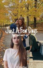 Just A Few Days by highnopes