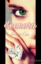 Leonora - Hungry Eyes by Mamika289