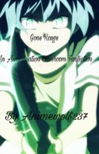 Gone Rogue: Assassination Classroom Fanfiction by Animewolf237