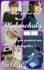 Melancholy | Jikook | by Sincerely_Jikook