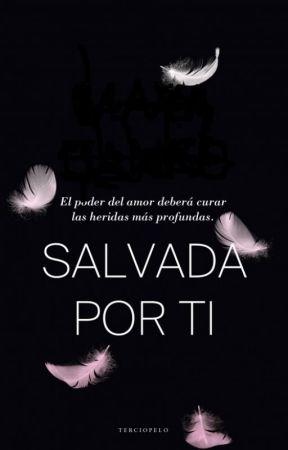 Salvada por el amor by Dinchry21