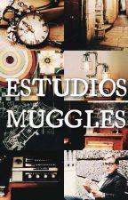 Estudios Muggles Desde La Perspectiva Del Mundo Magico by RMCABALLERO