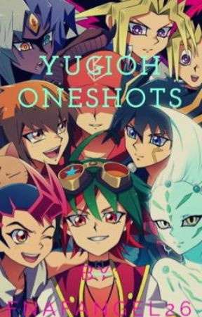 {Completed}  YUGIOH ONESHOTS by Wonderland-Wanderers