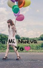 Mi Nueva Yo❤️ by karlitaM02