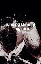 [1] RUNNING THROUGH MY MIND.  by nazemkadri