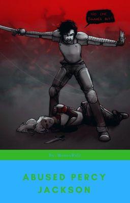 Abused Percy Jackson - MoonyRulz - Wattpad