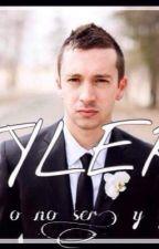 """Joshler/ Tyler: """"ser o no ser y yo soy """" aqui lo vas a amar o lo vas a odiar T1 by Lizethortiz19"""