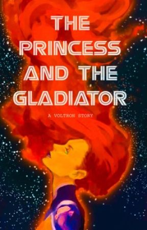 The Princess and The Gladiator (VOLTRON) by nightwingedglory