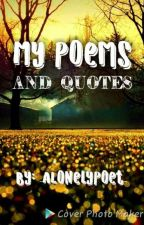 My Poems/Quotes by _ALonelyPoet_