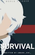SURVIVAL (World Trigger) by amani_chi_