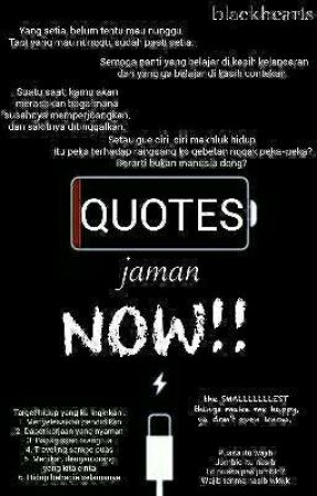 Quotes Jaman Now by blckhrts