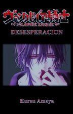 DESESPERACIÓN by Amaya501