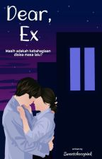 For, Ex by sweetchocopink