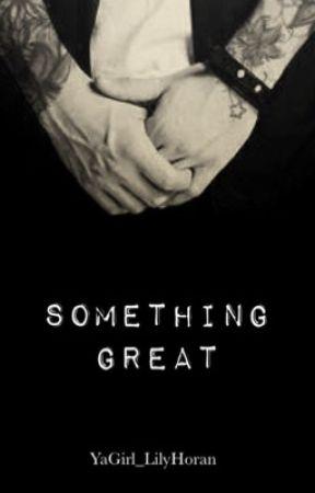 Something Great ||PUNK NIALL|| by Yagirl_LilyHoran