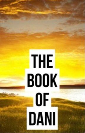 The Book of Dani by Dani_Trienwood