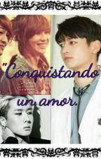CONQUISTANDO UN AMOR by Paulapoly
