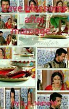 Love blossoms after marriage... by B_K_Maha98
