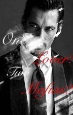 One Lover? Two Mafia's? (MxMxM) by xXx_loveliness_xXx