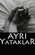 Ayrı Yataklar by DamlaGrsoy