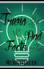 TRIVIA AND FACTS by MrFStories
