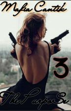 Mafia Cantik 3 : The Purpose by dhe_tiyassayu