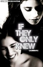 If They Only Knew {Camren} -Traducción- by camrenofficial