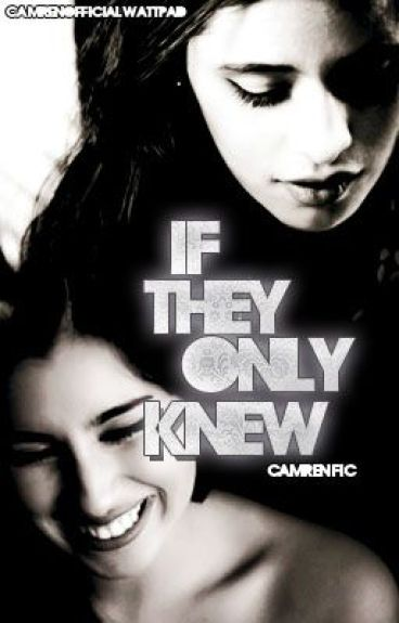 If They Only Knew {Camren} -Traducción-