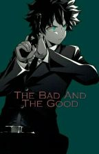 The Bad And The Good [Discontinued] by A2ndweirdo