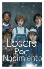 Losers Por Nacimiento - It Y Stranger Things. by Fangirlpost