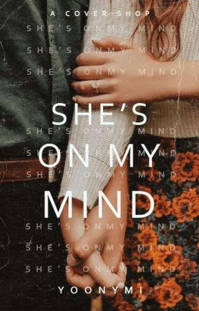 ❝ She's on my mind - a cover shop ❞  by yoonymi