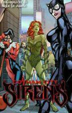 Gotham City Sirens (CAPITULOS LENTOS)  by SrtaFulana