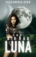The Big Bad Luna by MellowDramatic