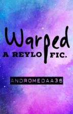 Warped [COMPLETED]  by andromedaa36