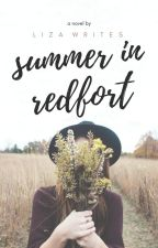 Summer In Redfort by liza-writes